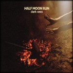half-moon-run-dark-eyes-3-large.jpg
